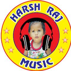 Harsh Raj Music