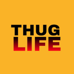 Thug Life Moment