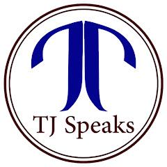 TJ Speaks