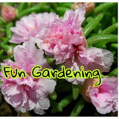 Fun Gardening