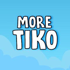 More Tiko