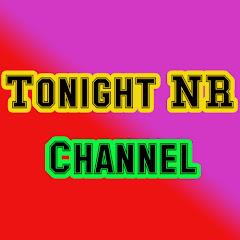 Tonight NR