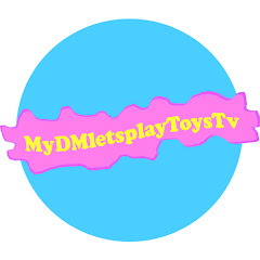 MyDMletsplayToysTV