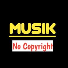 Musik No Copyright
