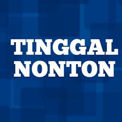 TINGGAL NONTON