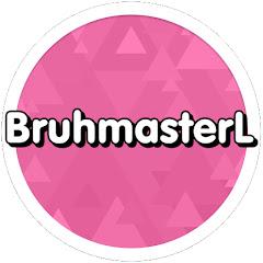 BruhmasterL