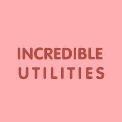 Incredible Utilities