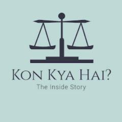 Kon Kya Hai?