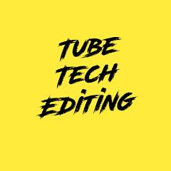Tech Tube Editing