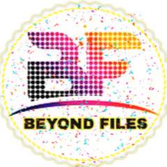BEYOND FILES