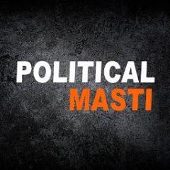 Political Masti