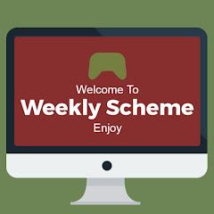 Weekly Scheme