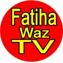 Fatiha Waz TV