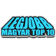 LEGJOBB [MAGYAR TOP 10]