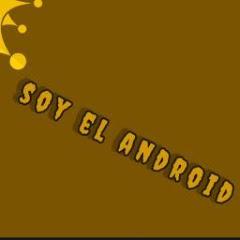 Soy el Android