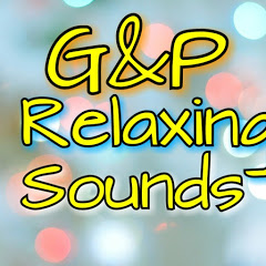 G&P - Relaxing Sounds