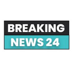 Breaking News 24