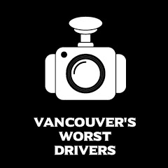 Vancouver's Worst Drivers Dashcam