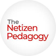 Netizen Pedagogy