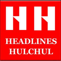 HEADLINES HULCHUL