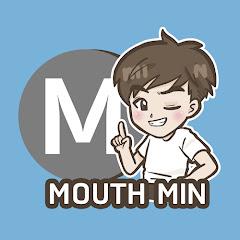 MOUTH MIN