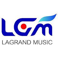ลาแกรนด์มิวสิค lagrandmusic