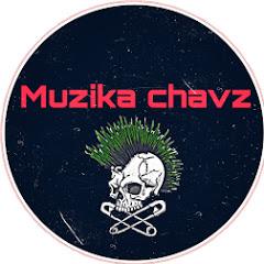 muzika chavz