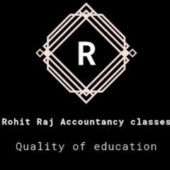 Rohit Raj Accountancy classes