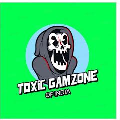 TOXIC GAMEZONE OF INDIA