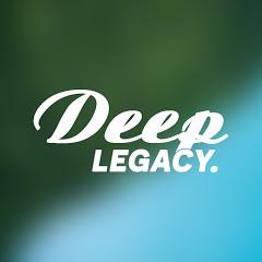 Deep Legacy.
