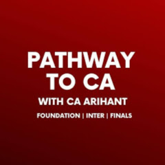 Pathway to CA - With CA Arihant