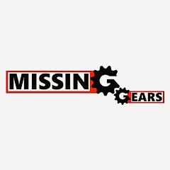Missing Gears