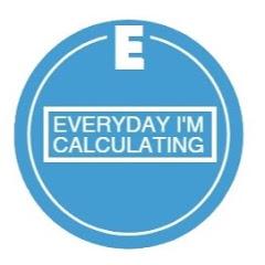 Everyday I'm Calculating