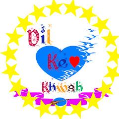 Dil ke Khwab