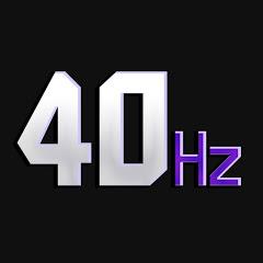 40 Hertz