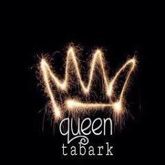 Queen Tabark* كوين تبارك