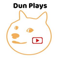 Dun Plays