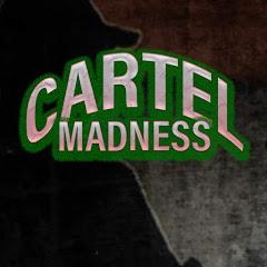CARTEL MADNESS