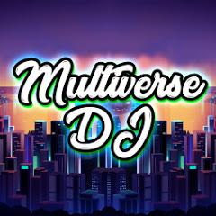 MULTIVERSE DJ