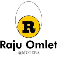 Raju Omlet Motera
