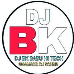 DJ BK BABU HI TECH