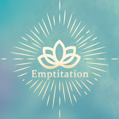 Emptitation - Energy Healing Music Channel