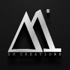 DM CREATIONS
