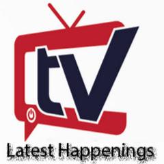 Latest Happenings Tv
