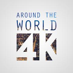 Around The World 4K