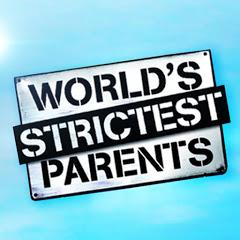 World's Strictest Parents