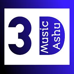 3D MUSIC ASHU