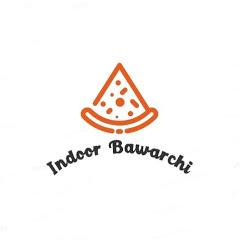 Indoor Bawarchi