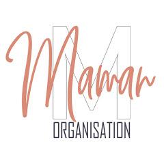 Maman Organisation