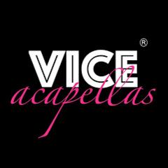 Vice Acapellas
